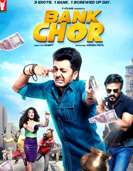 Bank Chor Movie Review, Rating, Story & Crew