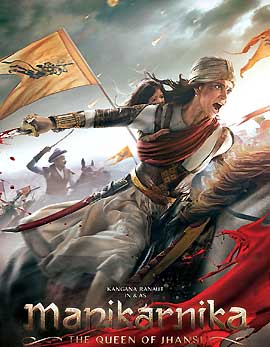 Manikarnika - The Queen Of Jhansi Movie Review, Rating, Story, Cast & Crew