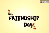 , , happy friendship day 2017 wishes greetings messages to a best friend, Messages