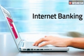 online bank statement, Indian government, indian govt all banks to enable internet banking, Indian banks