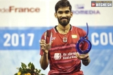 French Open, French Open, kidambi srikanth to become ap deputy collector, French open