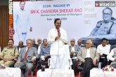 KCR updates, Telangana education system, kcr to take advice from retired cops and spiritual gurus, Telangana